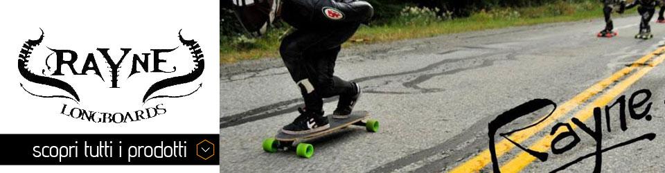 Longboards Rayne